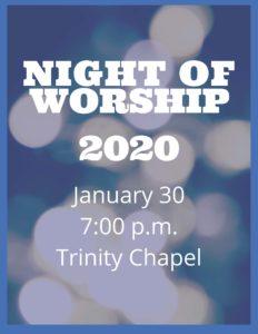 Night of Worship 2020 @ Trinity Christian School Chapel