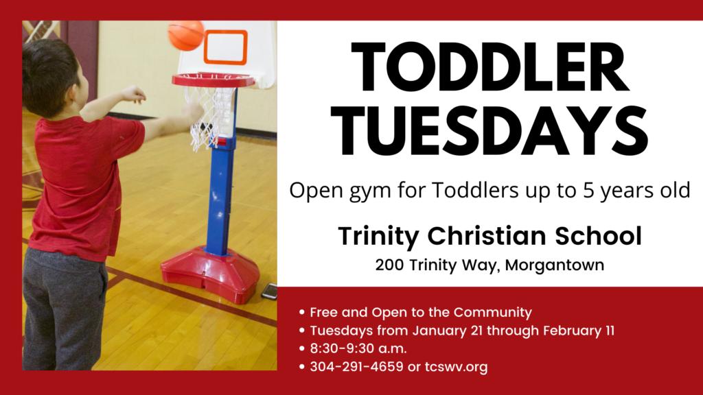 Toddler Tuesday @ Trinity Christian School Gymnasium