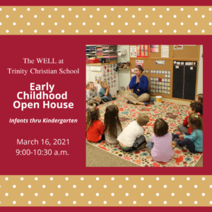 Early Childhood Open House @ Trinity Christian School